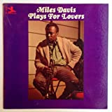 Miles Davis Plays For Lovers [Vinyl LP Record]