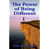 The Power of Being Different ~ John Paul Carinci
