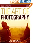 The Art of Photography (Digital Photo...
