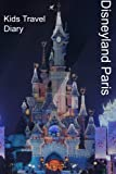Kids Travel Diary Disneyland Paris