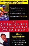 Carmichael Training Systems Cyclist's Diary (0425200388) by Carmichael, Chris