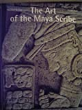 Art of the Maya Scribe, The (050023745X) by Coe, Michael D.
