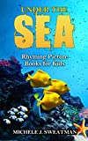 img - for Kids Picture Book :Under The Sea (Funny Rhyming Book, Rhyming Picture Books, Rhyming Books for Preschool) (Animal Picture Book for Kids 2) book / textbook / text book