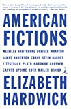 American Fictions (0375754822) by Hardwick, Elizabeth
