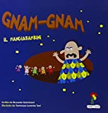 img - for Gnam gnam il mangiabambini book / textbook / text book