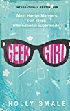 Geek Girl Holly Smale