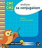 Ameliorer SA Conjugaison Cm1-Cm2