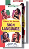 I Want to Learn Sign Language! Volume ,1 American Sign Language Lessons for Children Ages 5-12