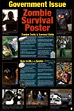 Zombie Poster Zombie Survival Guide Government Issue 24x36 Poster Poster Print Collections Poster Print, 24x36 Poster Print, 24x36
