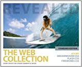 img - for The Web Collection Revealed: Adobe Dreamweaver CS5, Flash CS5, Fireworks CS5, Standard Edition book / textbook / text book