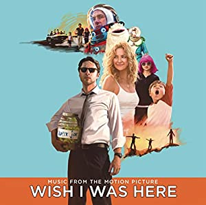 Wish I Was Here (Music From The Motion Picture) from Columbia