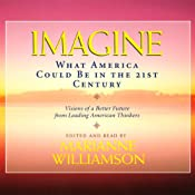 Imagine: What America Could Be in the 21st Century | [various]