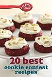 Betty Crocker 20 Best Cookie Contest Recipes (Betty Crocker eBook Minis)