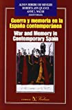 img - for Guerra y memoria en la Espa a contempor nea/War and Memory in Contemporary Spain (Spanish Edition) book / textbook / text book