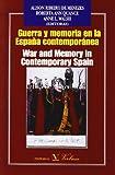 img - for Guerra y memoria en la Espa a contempor nea/War and Memory in Contemporary Spain (Spanish Edition) book / textbook / text book