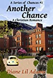 Another Chance: A Christian Romance (A Series of Chances Book 1) (English Edition)