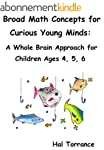 Broad Math Concepts for Curious Young...
