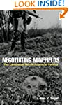 Negotiating Minefields: The Landmines...