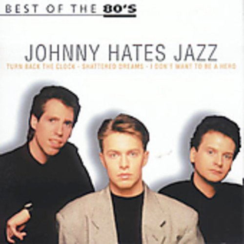 Johnny Hates Jazz - Greatest Hits of the 80`s  (CD 4) - Zortam Music