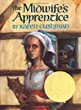 The Midwife's Apprentice (Newbery Medal Book)