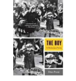 img - for [(The Boy: A Holocaust Story)] [Author: Dan A. Porat] published on (November, 2011) book / textbook / text book