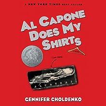 Al Capone Does My Shirts (       UNABRIDGED) by Gennifer Choldenko Narrated by Kirby Heyborne