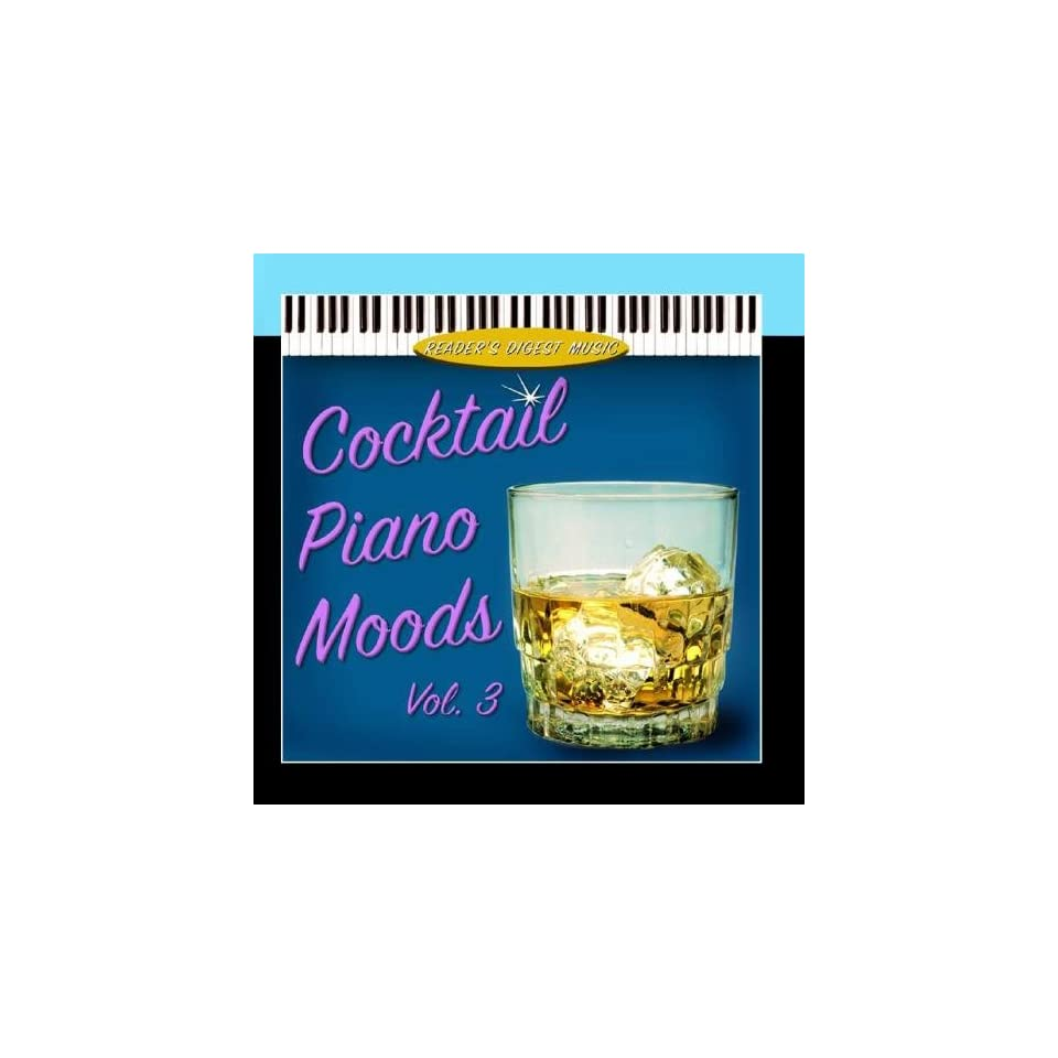 Readers Digest Music Cocktail Piano Moods Volume 3