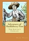 Adventures of Huckleberry Finn: Tom Sawyers Comrade