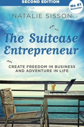 The-Suitcase-Entrepreneur-Create-freedom-in-business-and-adventure-in-life