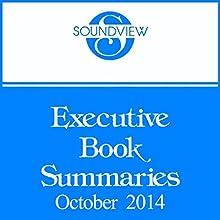 Soundview Executive Book Summaries, October 2014 (       UNABRIDGED) by Soundview Executive Book Summaries Narrated by Soundview Executive Book Summaries