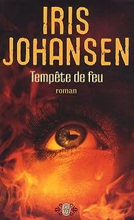 Temp�te de feu par Iris Johansen