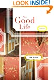 The Good Life: Stories