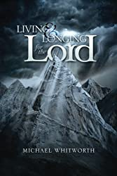 Living & Longing for the Lord: A Guide to 1-2 Thessalonians