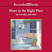 Heart in the Right Place: A Memoir | [Carolyn Jourdan]