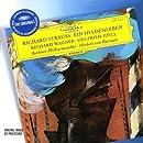 Richard Strauss : Une vie de héros - Richard Wagner : Siegfried Idyll