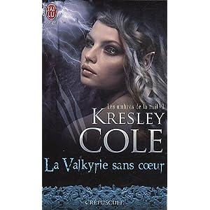 Les ombres de la nuit, tome 2: La valkyrie sans coeur