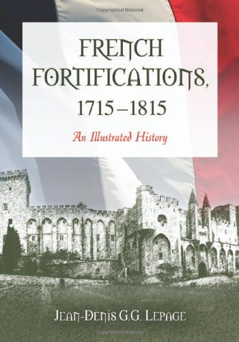French Fortifications, 1715-1815: An Illustrated History front-686761