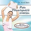 Mein Wunschgewicht erreichen Hörbuch von Arnd Stein Gesprochen von: Arnd Stein