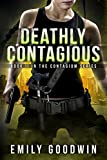 img - for Deathly Contagious (The Contagium Series Book 2) book / textbook / text book