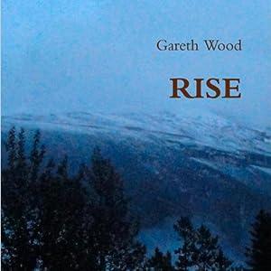 Rise | [Gareth Wood]