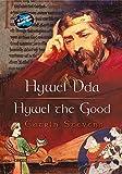 Hywel Dda/Hywel the Good (Wonder Wales)