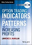 img - for Option Trading Indicators and Patterns for Increasing Profits with Larry McMillan (DVD) book / textbook / text book