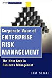 img - for Corporate Value of Enterprise Risk Management: The Next Step in Business Management book / textbook / text book