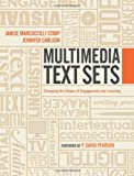 Multimedia Texts Set: Changing the Shape of Engagement and Learning in Secondary ELA Classrooms