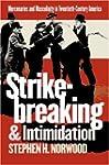 Strikebreaking and Intimidation: Merc...