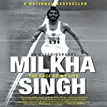 The Race of My Life: An Autobiography | Milkha Singh