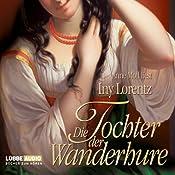 Tochter der Wanderhure | Iny Lorentz