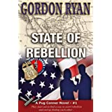 State of Rebellion (A Pug Connor Novel Book 1)by Gordon Ryan