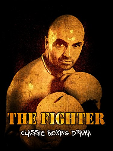 The Fighter: Classic Boxing Drama