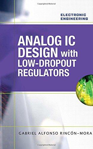 Analog IC Design with Low-Dropout Regulators (LDOs) (Electronic Engineering)